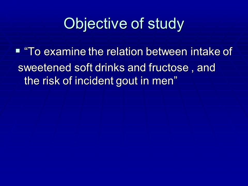 Objective of study To examine the relation between intake of