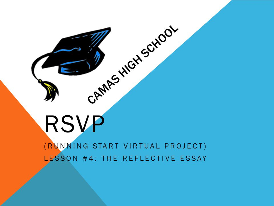 rsvp running start virtual project lesson the reflective  rsvp running start virtual project lesson 4 the reflective essay
