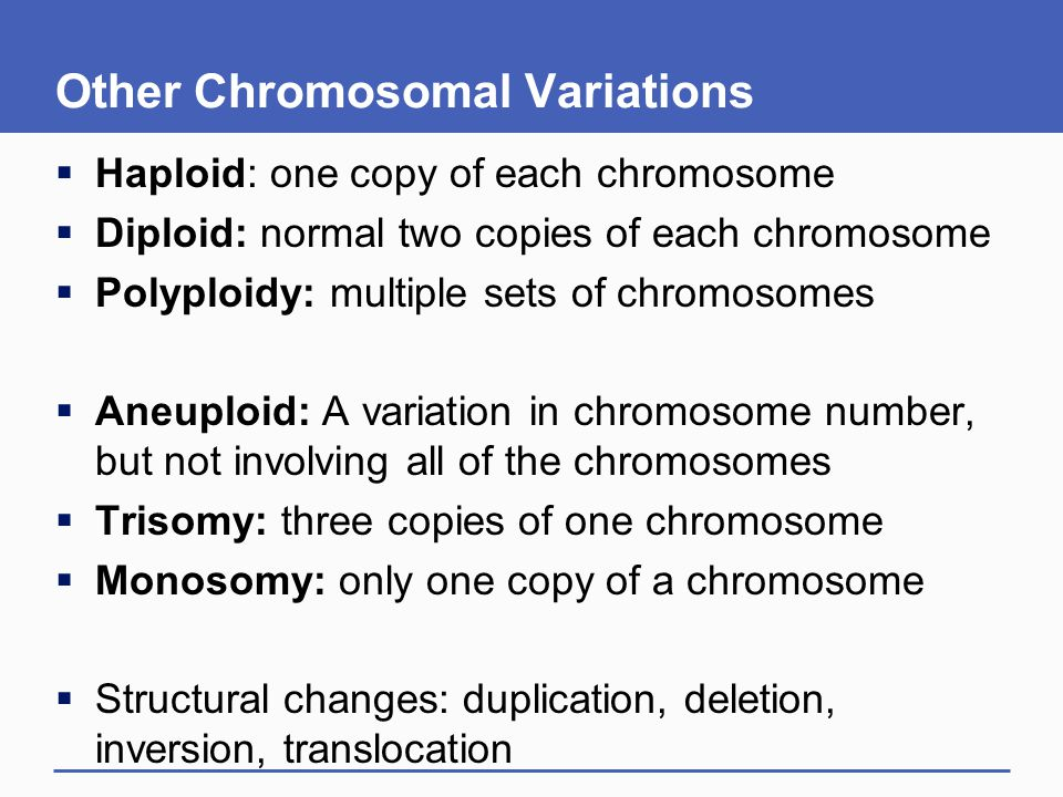Other Chromosomal Variations