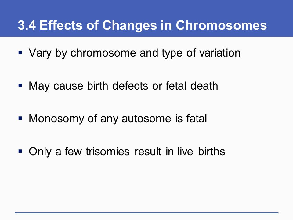 3.4 Effects of Changes in Chromosomes