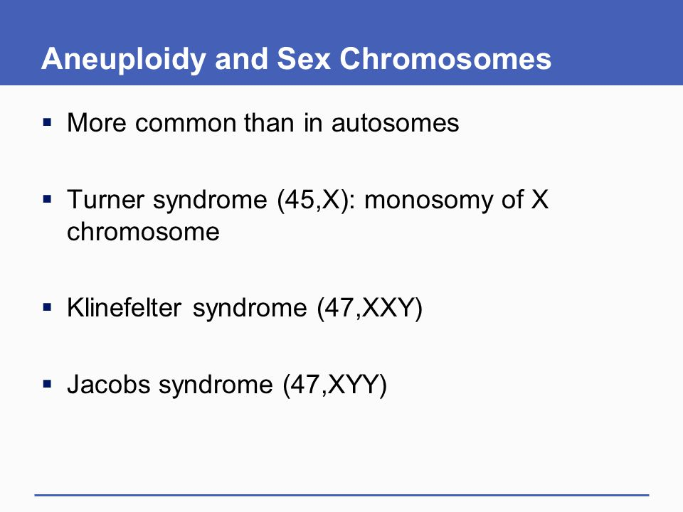 Aneuploidy and Sex Chromosomes