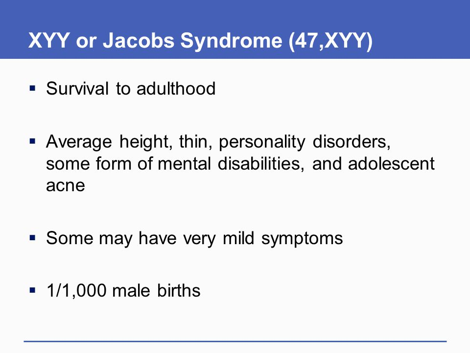 XYY or Jacobs Syndrome (47,XYY)