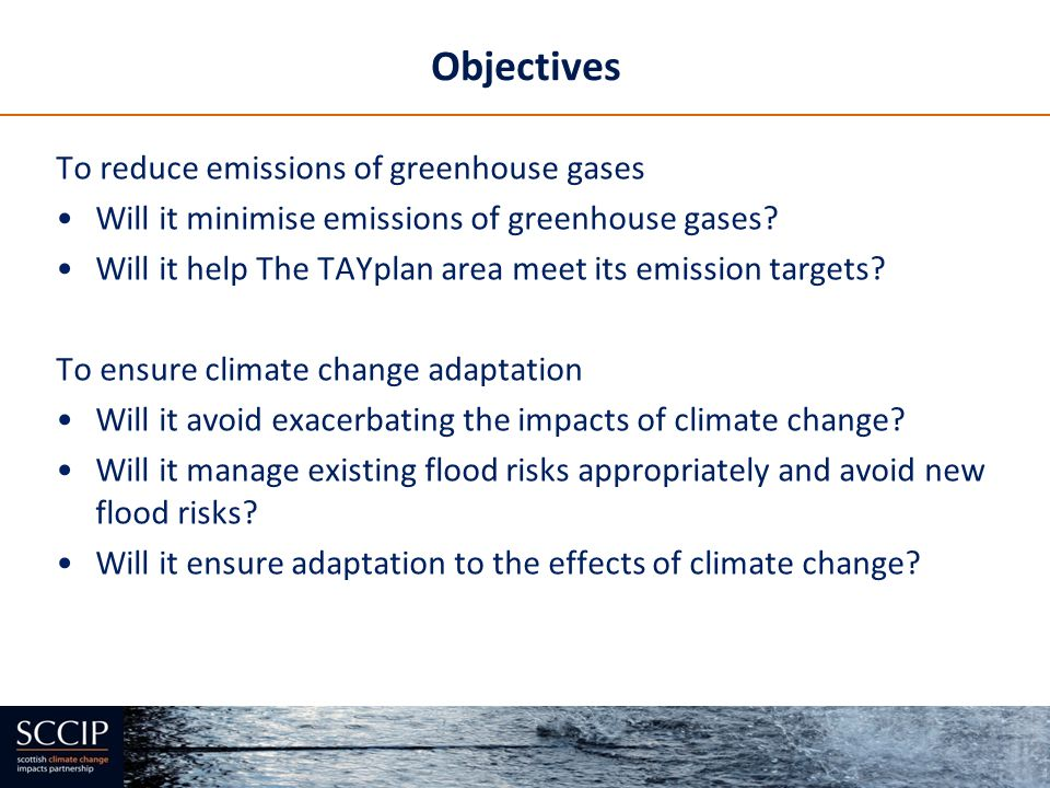 Objectives To reduce emissions of greenhouse gases