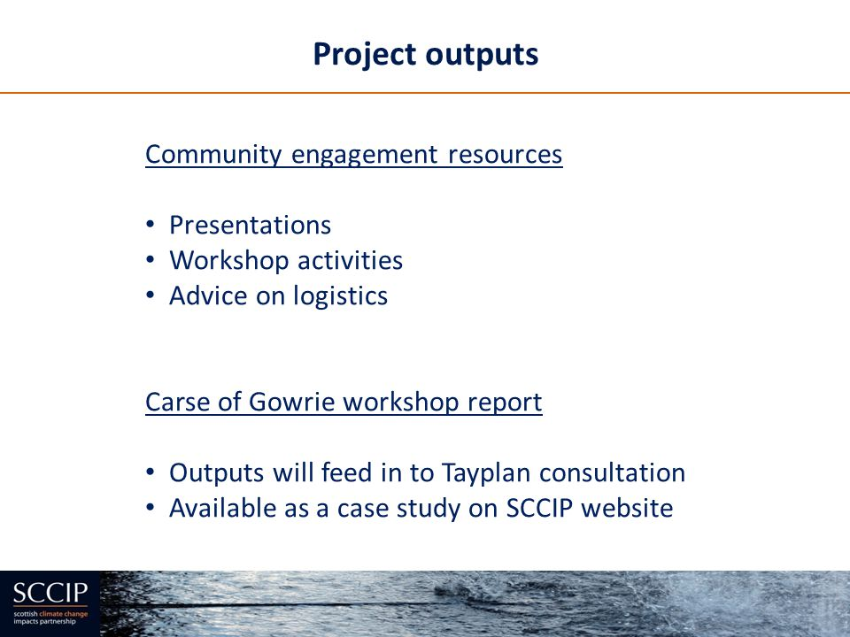 Project outputs Community engagement resources Presentations
