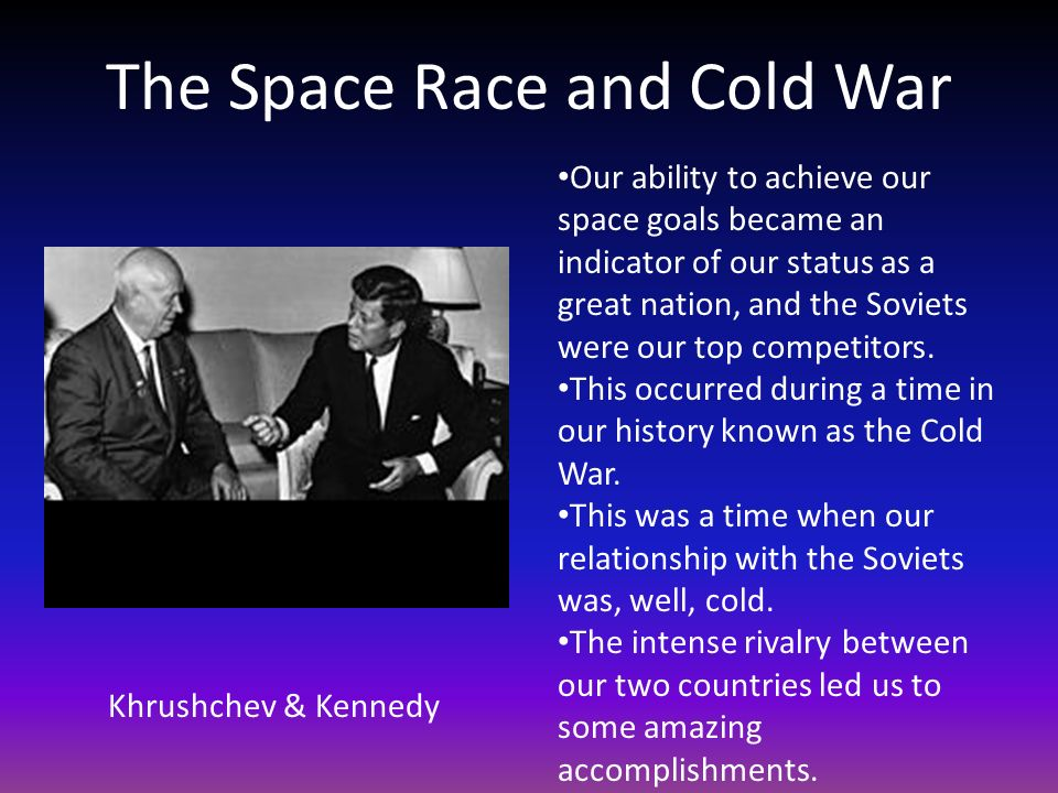 The Space Race and Cold War