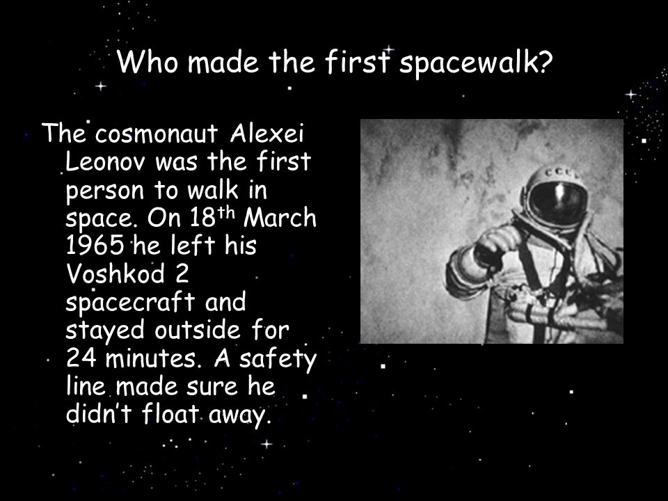 Who made the first spacewalk