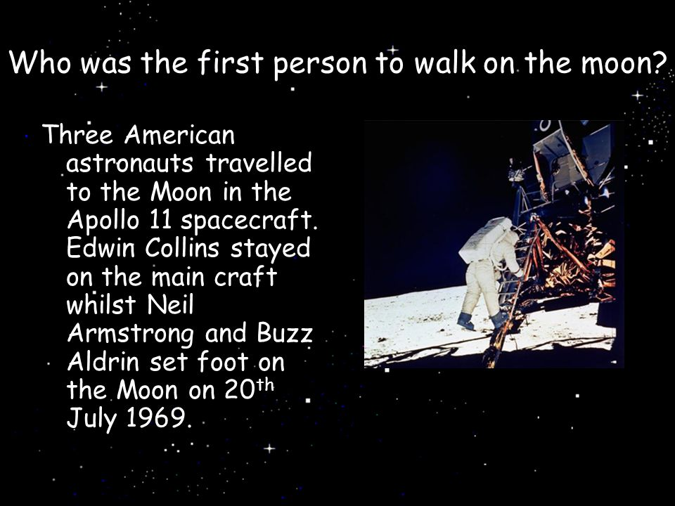 Who was the first person to walk on the moon