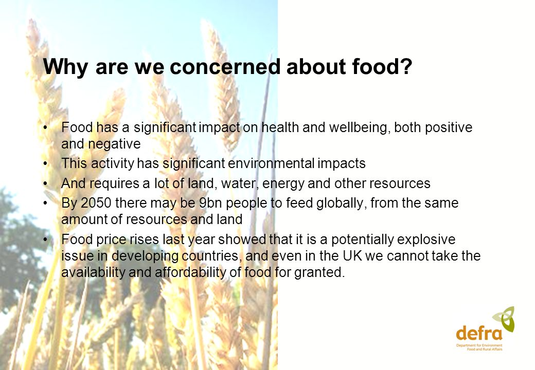 Why are we concerned about food