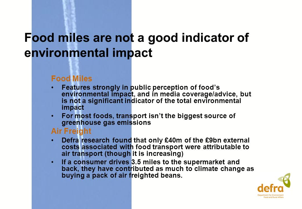 Food miles are not a good indicator of environmental impact