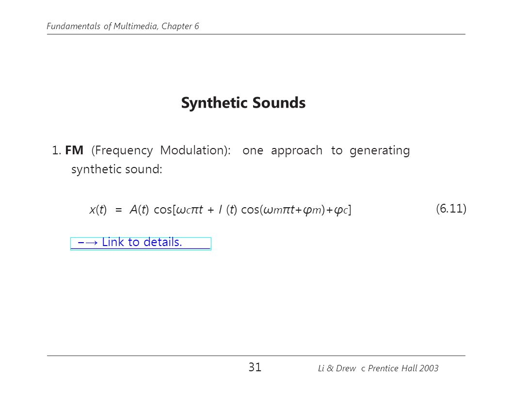 1. FM (Frequency Modulation): one approach to generating