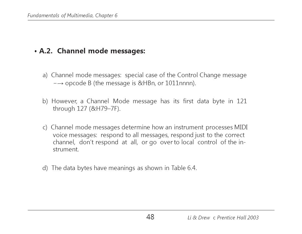 a) Channel mode messages: special case of the Control Change message