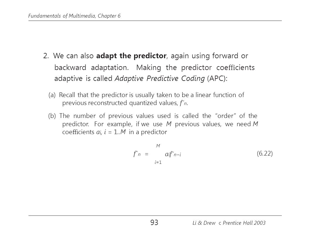 backward adaptation. Making the predictor coefficients