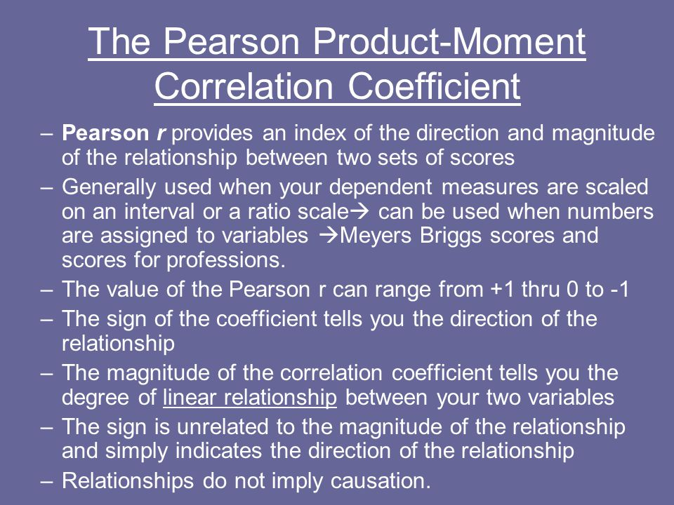 The Pearson Product-Moment Correlation Coefficient