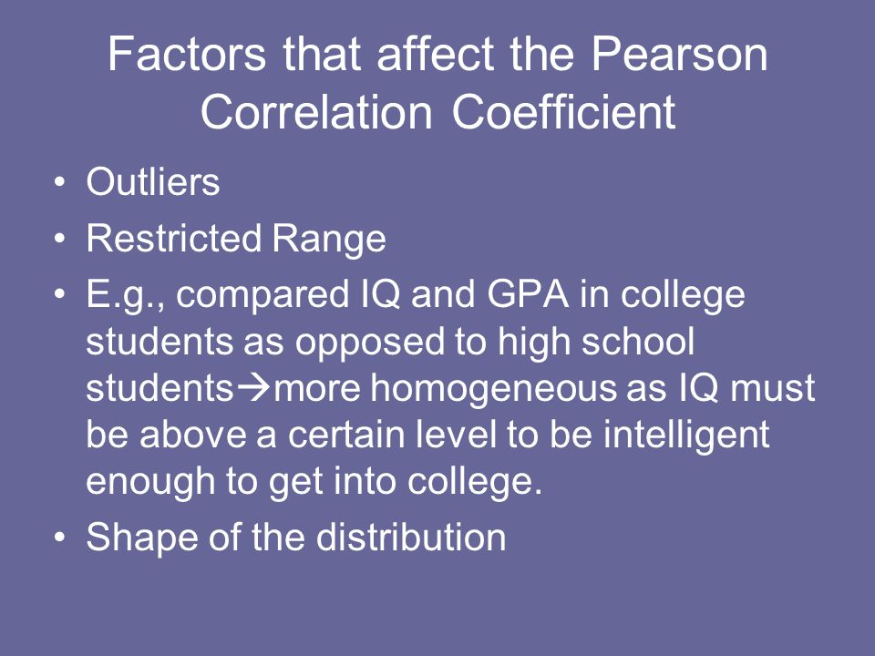 Factors that affect the Pearson Correlation Coefficient