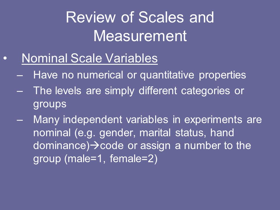 Review of Scales and Measurement
