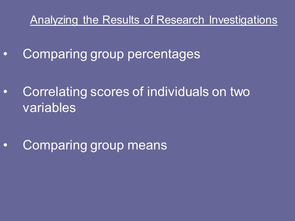 Analyzing the Results of Research Investigations