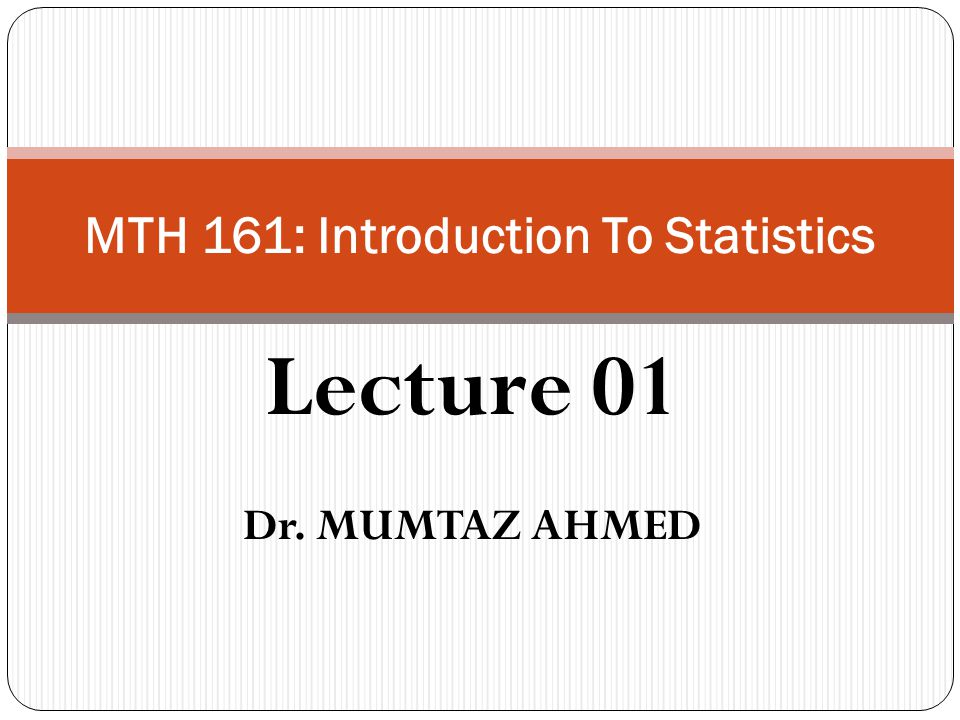 MTH 161: Introduction To Statistics - ppt download