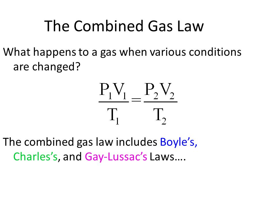 how to use the combined gas law