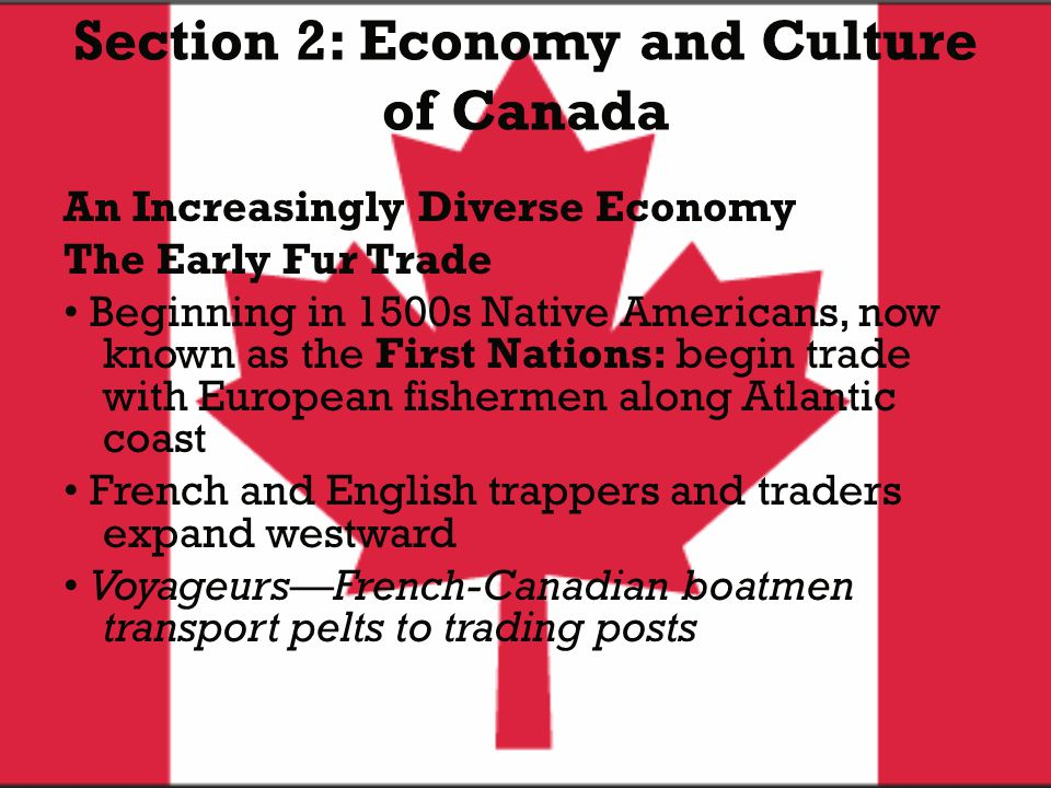 Section 2: Economy and Culture of Canada