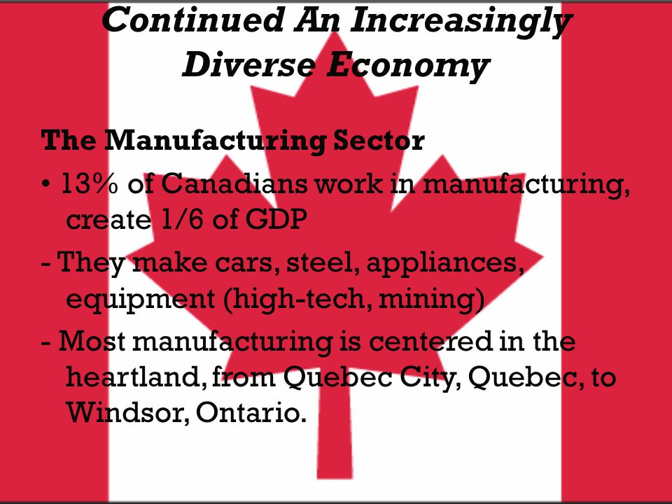Continued An Increasingly Diverse Economy
