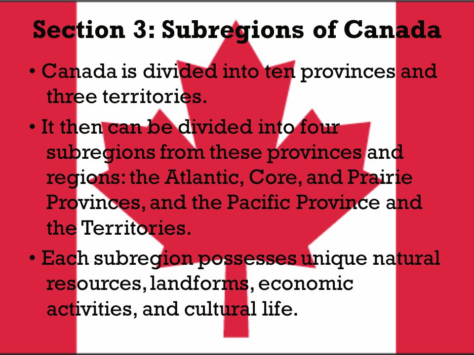 Section 3: Subregions of Canada