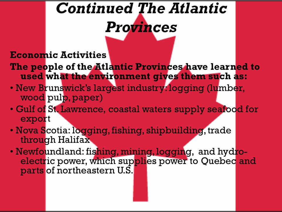 Continued The Atlantic Provinces