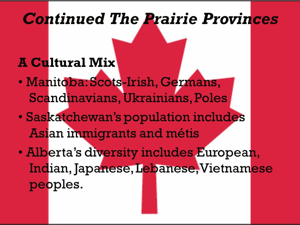 Continued The Prairie Provinces