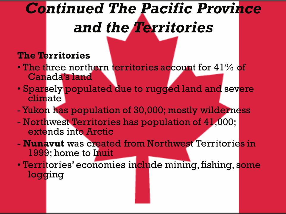 Continued The Pacific Province and the Territories