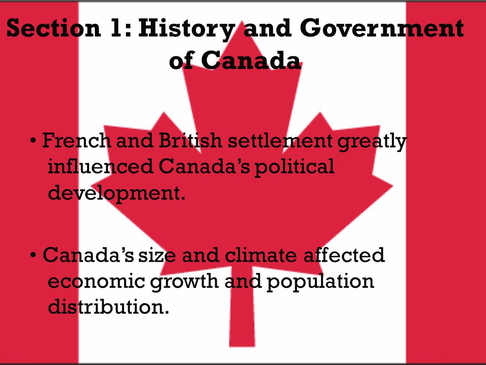 Section 1: History and Government of Canada