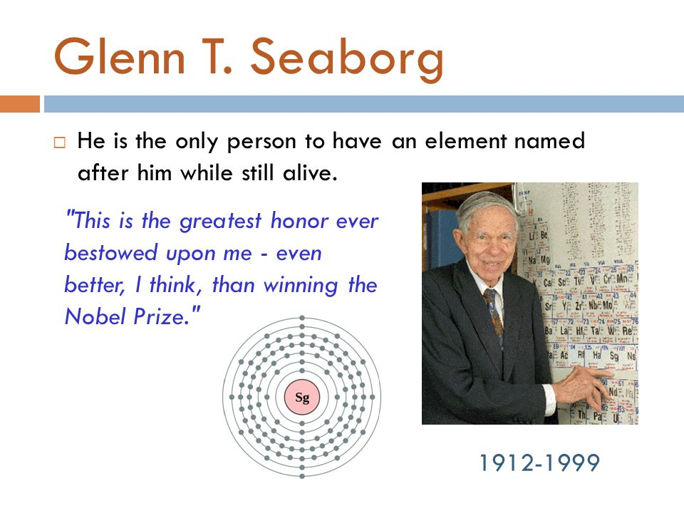 Periodic Table glenn seaborg contributions to the modern periodic table : The Periodic Table. - ppt video online download