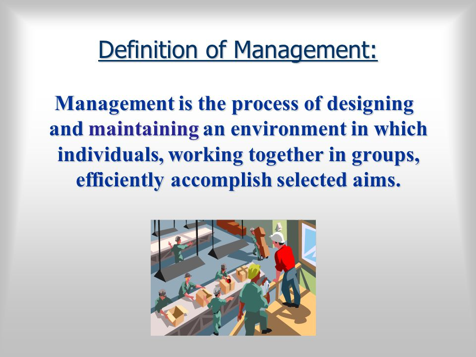 Definition of Management: