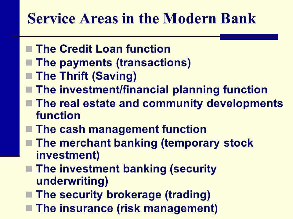 Service Areas in the Modern Bank