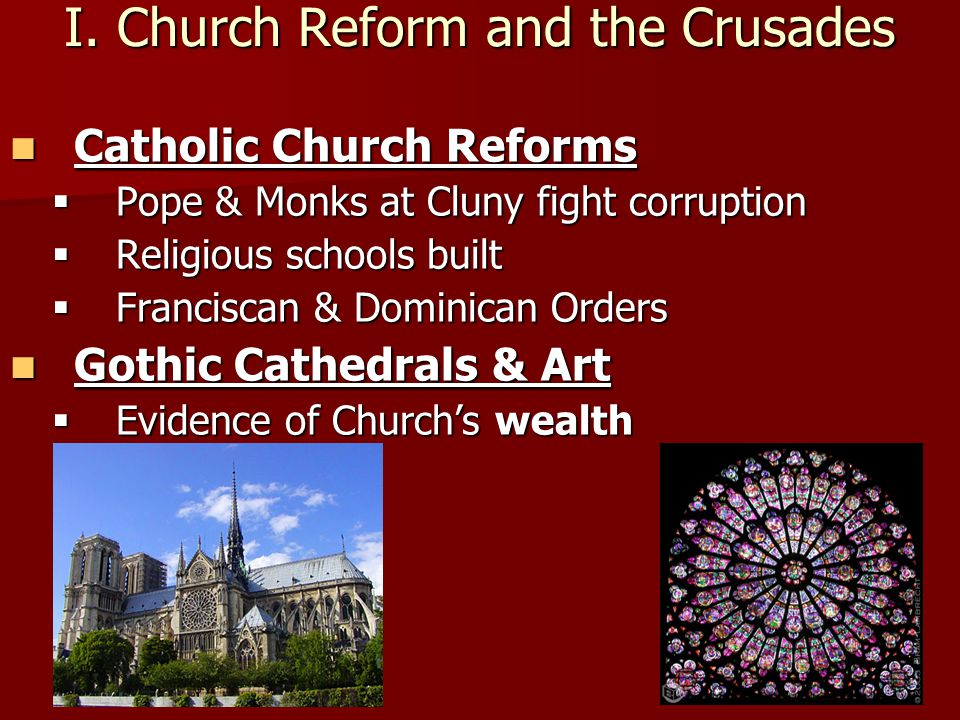 I. Church Reform and the Crusades