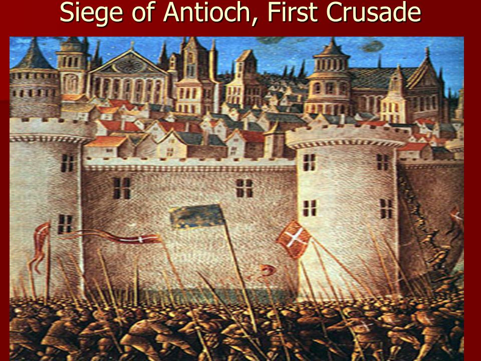 Siege of Antioch, First Crusade