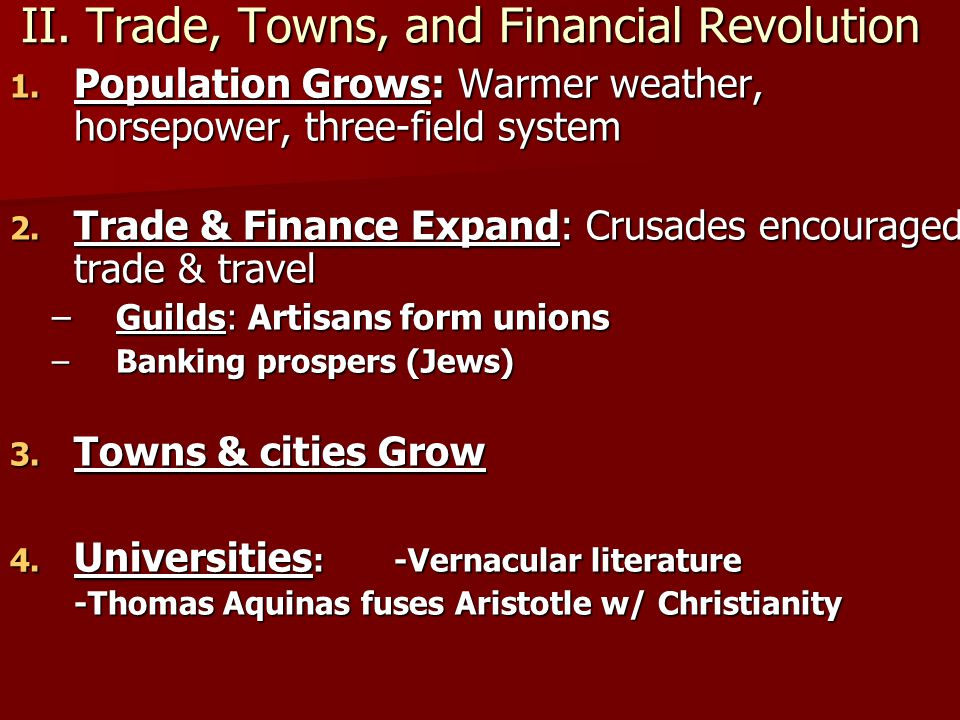 II. Trade, Towns, and Financial Revolution
