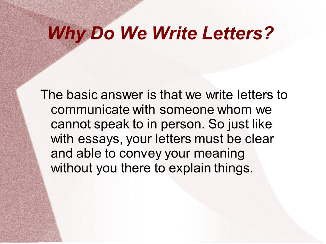 writing reference letters ppt  why do we write letters