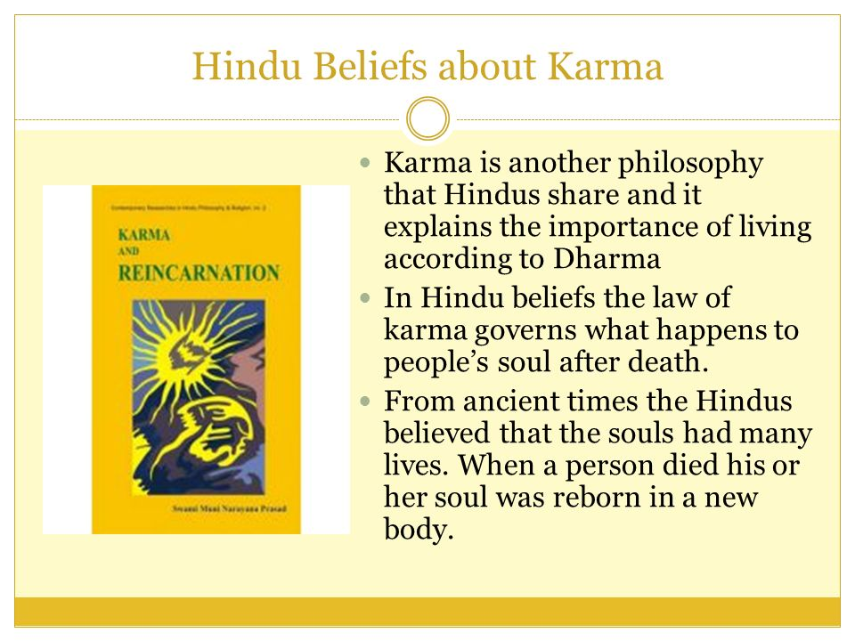 hinduism and dharma the imperative of caste law The sanskrit word karma means actions or deeds as a religious term, karma refers to intentional (usually moral) actions that affect one's fortunes in this life.