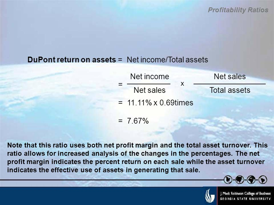 DuPont return on assets = Net income/Total assets