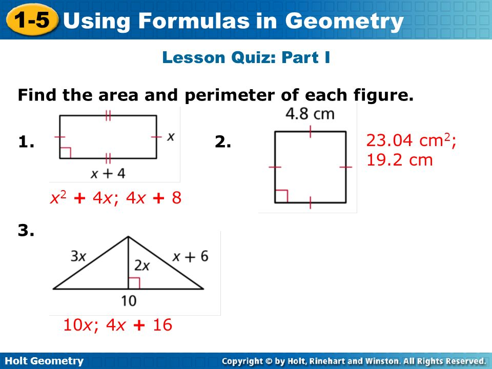 Lesson Quiz: Part I Find the area and perimeter of each figure cm2; 19.2 cm.