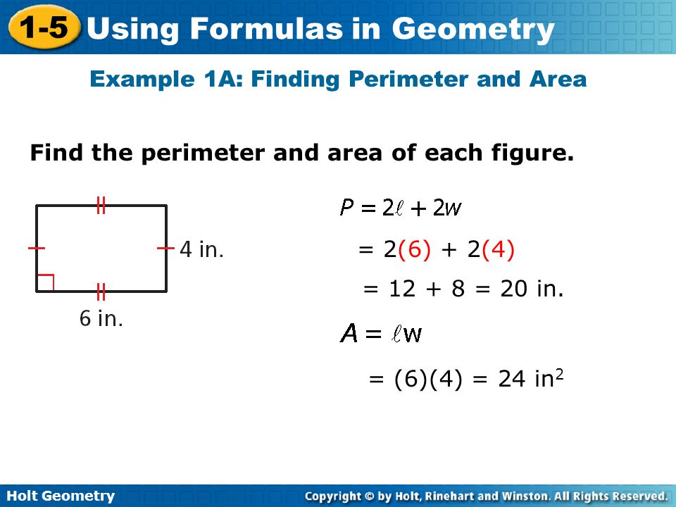 Example 1A: Finding Perimeter and Area