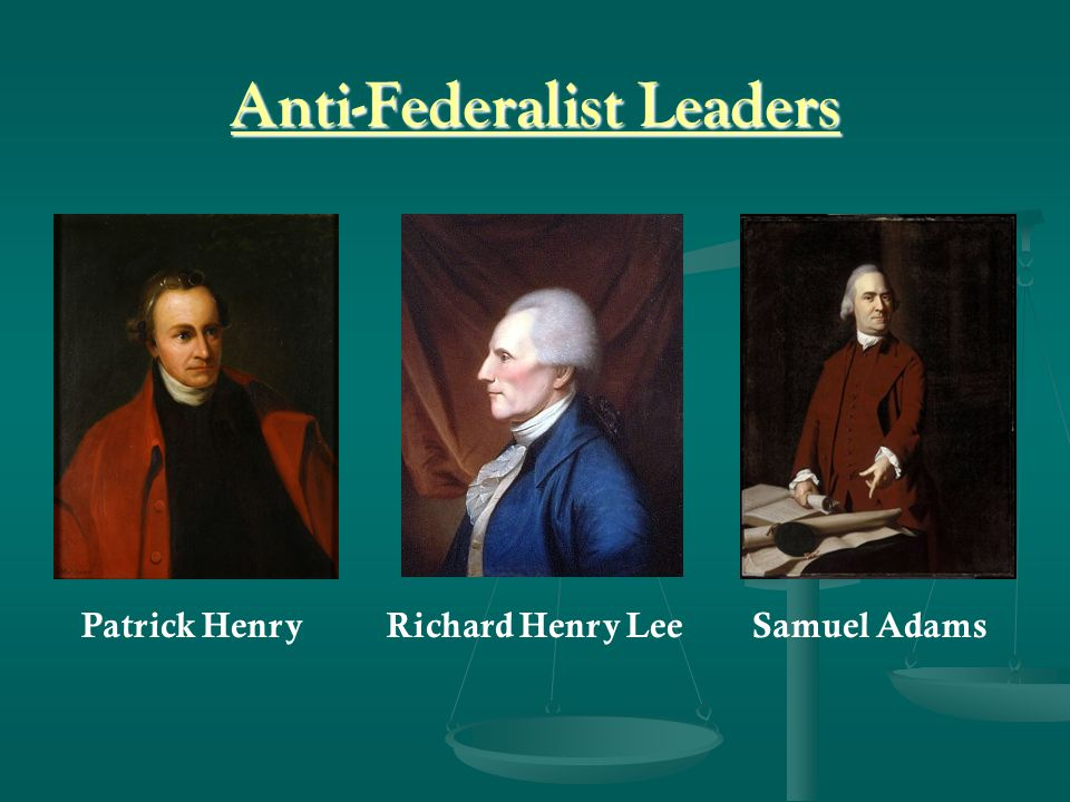 Anti-Federalist Leaders