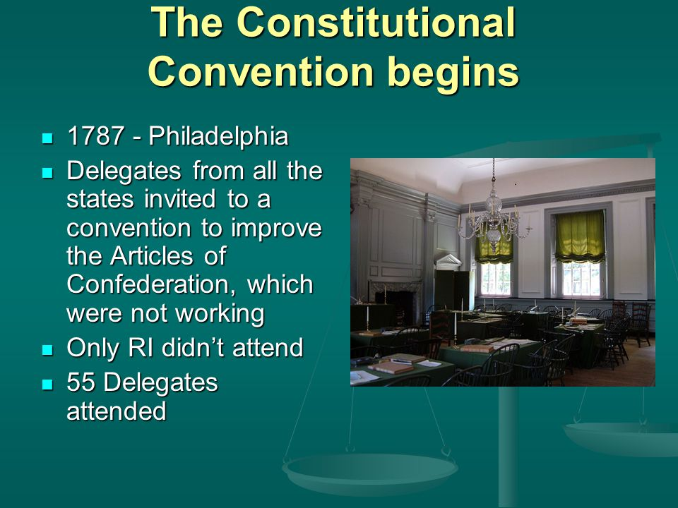 The Constitutional Convention begins