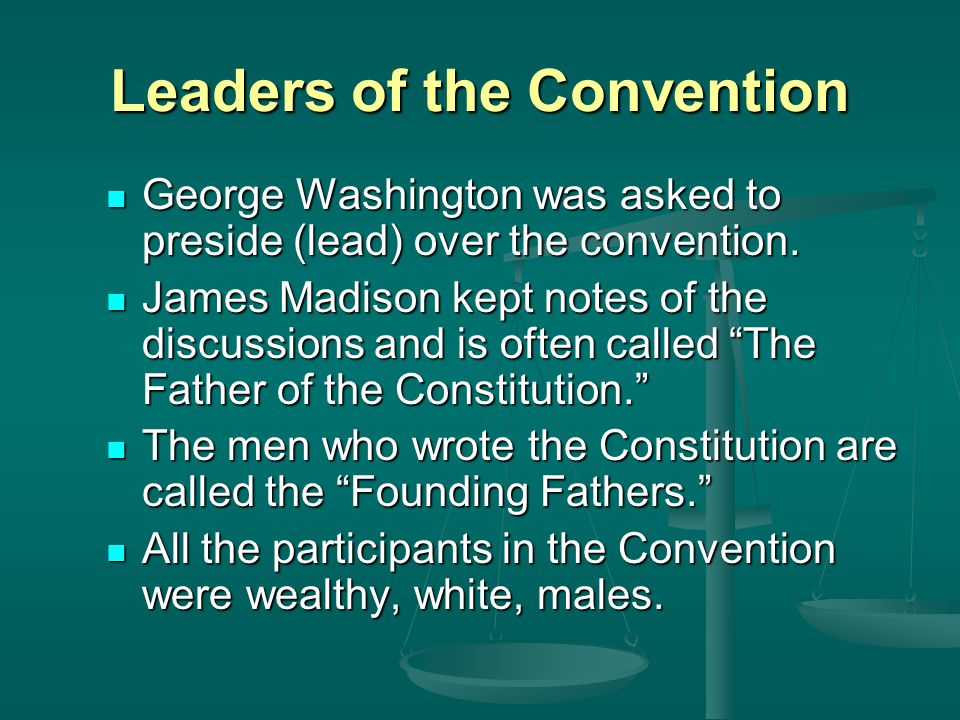 Leaders of the Convention
