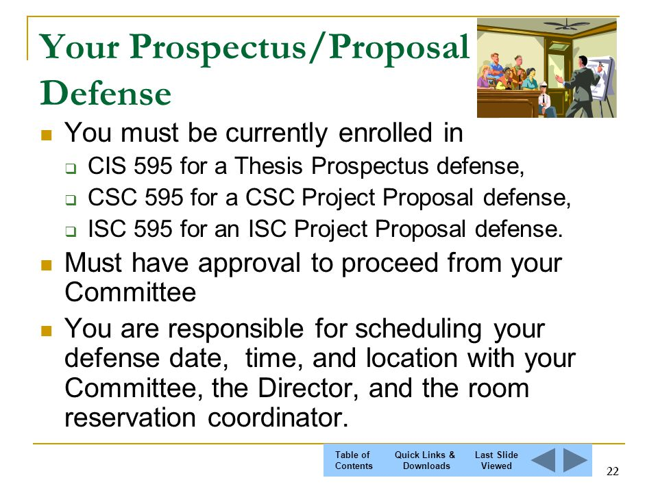 thesis prospectus defense Now that i've successfully defended my dissertation prospectus, i thought i'd provide a few tips stemming from my own experience be honest your committee knows you're not perfect that's not news to them in a previous post, i mentioned the importance of seeing the defense.