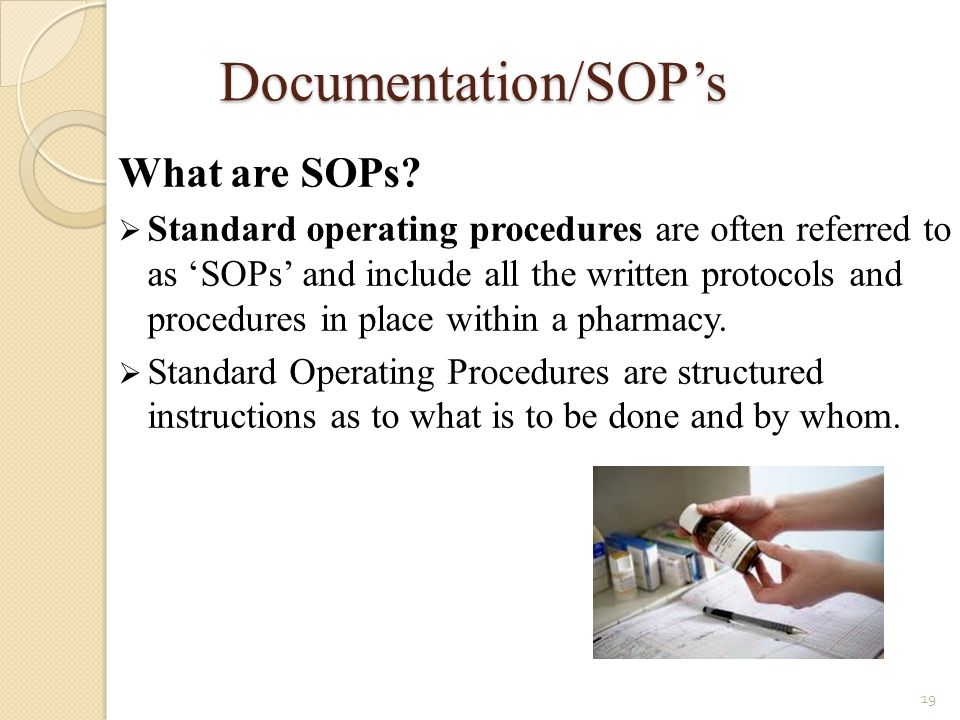 Documentation/SOP's What are SOPs