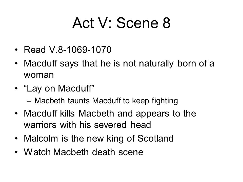 Macduff vs. Macbeth: a True Case of Good vs. Evil?