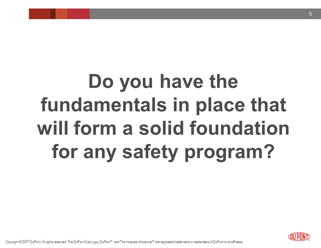 Do you have the fundamentals in place that will form a solid foundation for any safety program