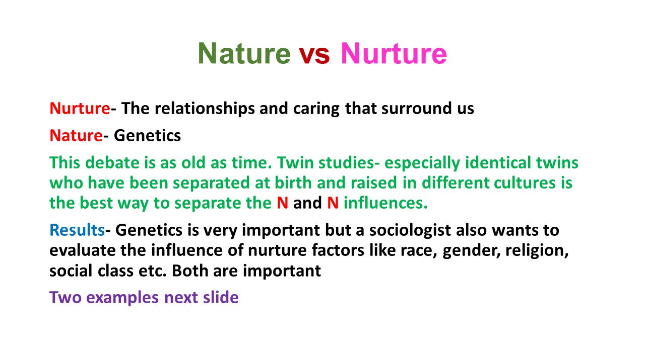 nature vs nurture a not quite