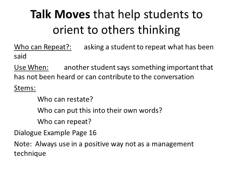 Talk Moves that help students to orient to others thinking