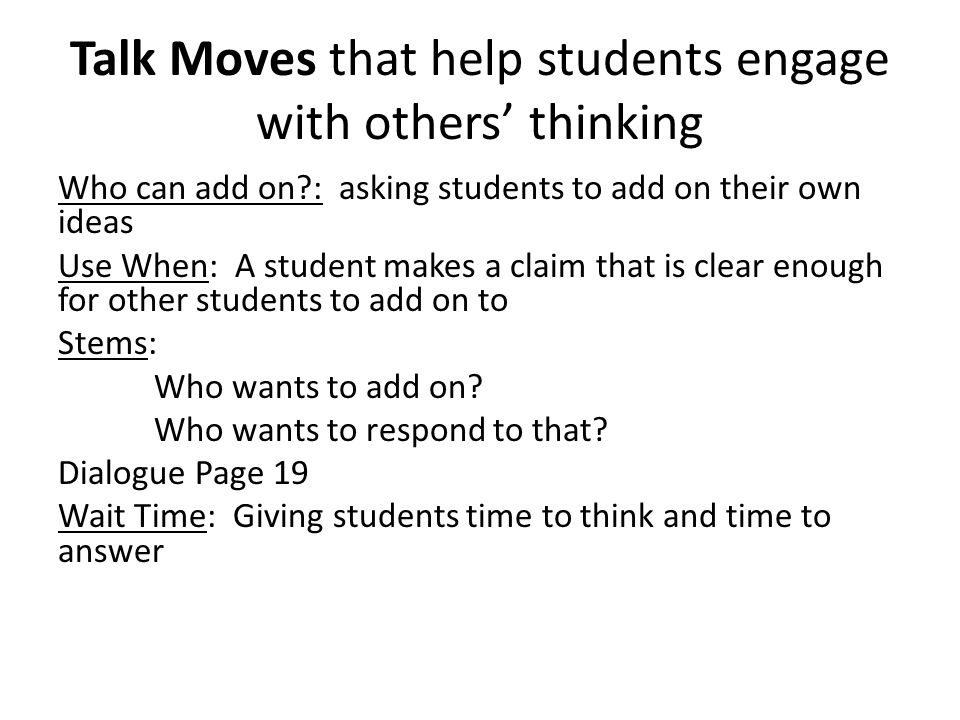 Talk Moves that help students engage with others' thinking